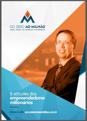 Ebook - 8 ATITUDES DOS EMPREENDEDORES MILIONÁRIOS