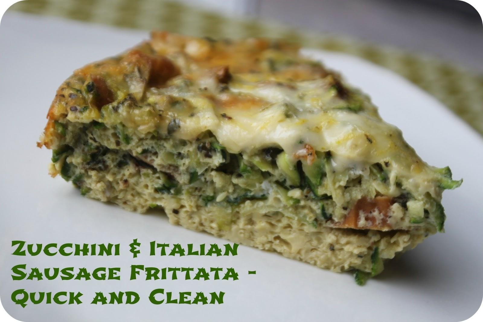 ... Clean and Wheat-Free Zucchini and Lean Italian Turkey Sausage Frittata