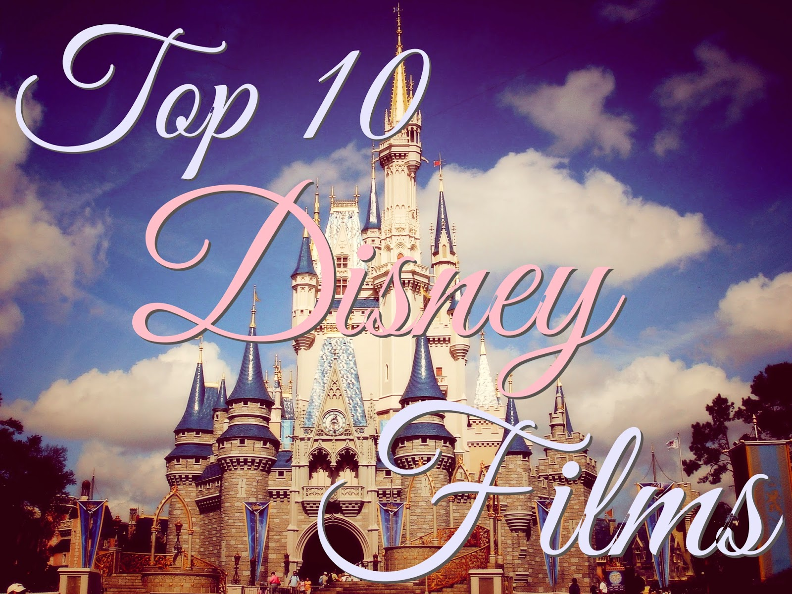 Top 10 Disney Movies