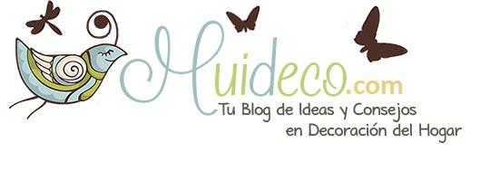 Muideco - Tu Blog de Ideas y Consejos de Decoracion
