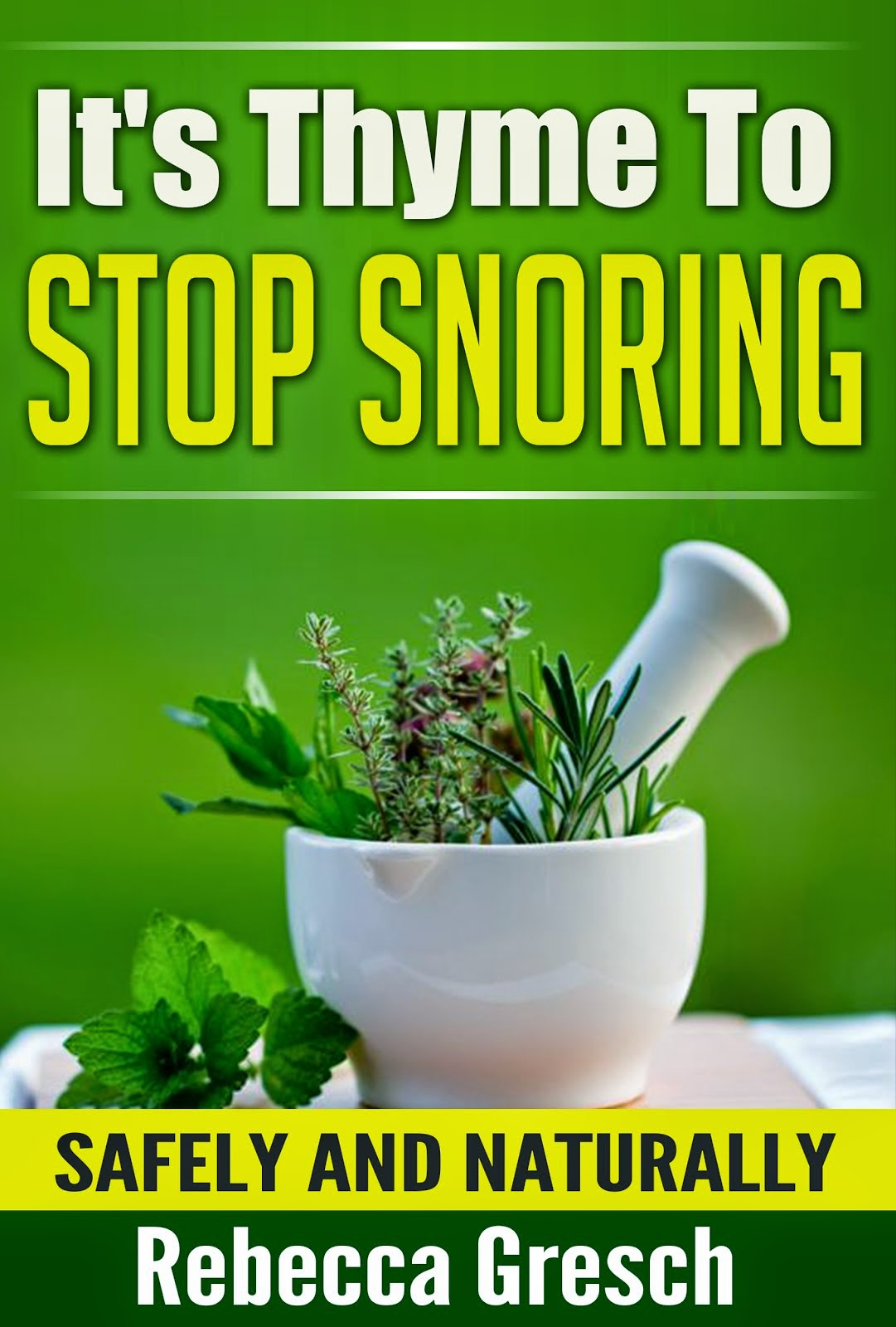 It's Thyme To Stop Snoring
