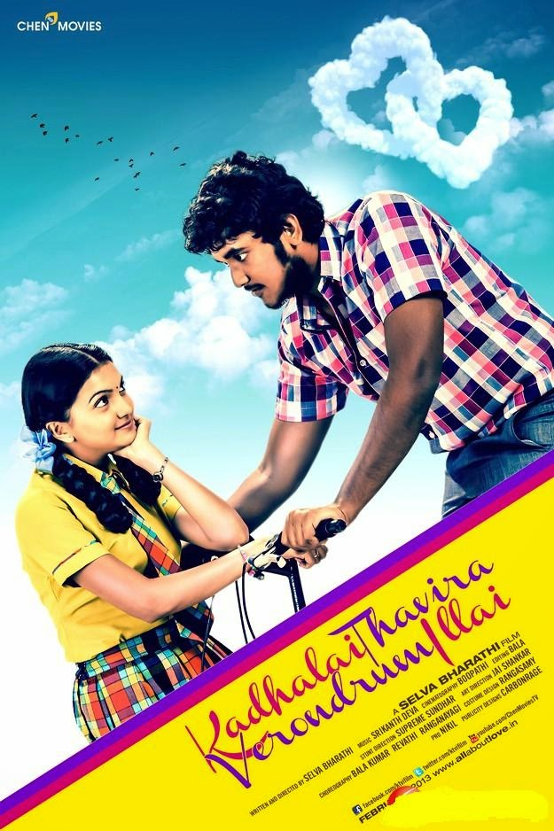 Watch Kadhalai Thavira Verondrum Illai (2014) DVDScr Tamil Full Movie Watch Online Free Download