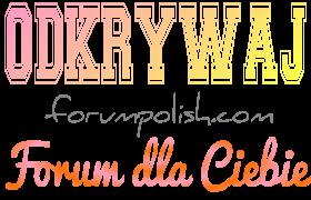 Forum dla Ciebie - wypowiedz się!