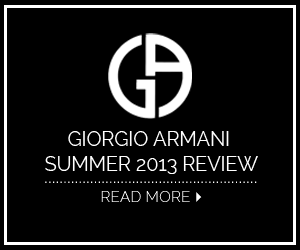 Giorgio Armani 2013 Summer Review