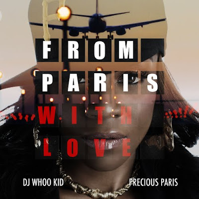 Precious_Paris-From_Paris_With_Love_(Hosted_By_DJ_Whoo_Kid)-(Bootleg)-2012-WEB