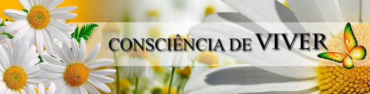 Consciência de Viver