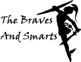 THE BRAVES AND SMARTS