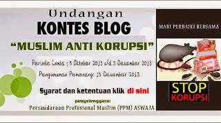 """Lomba kontes Blog """"Muslim Anti Korupsi"""""""