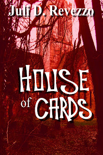 House of Cards by Juli D. Revezzo