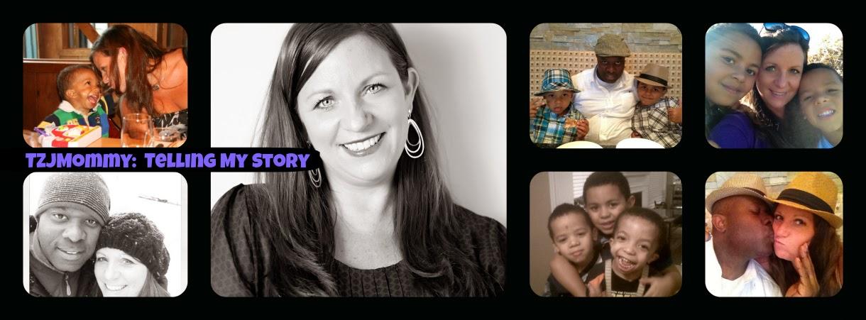 Telling My Story- @TJZMommy