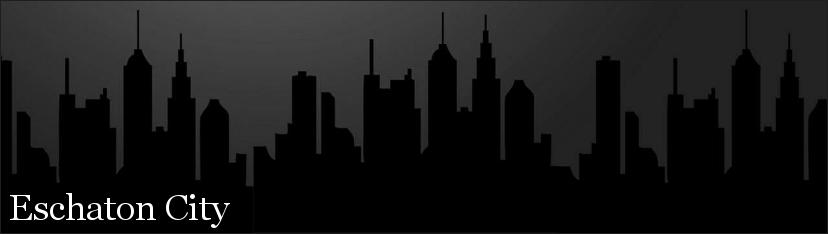 Eschaton City - Updates Every Evening