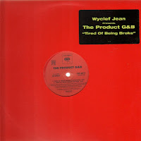The Product G&B - Tired Of Being Broke (VLS) (2000)