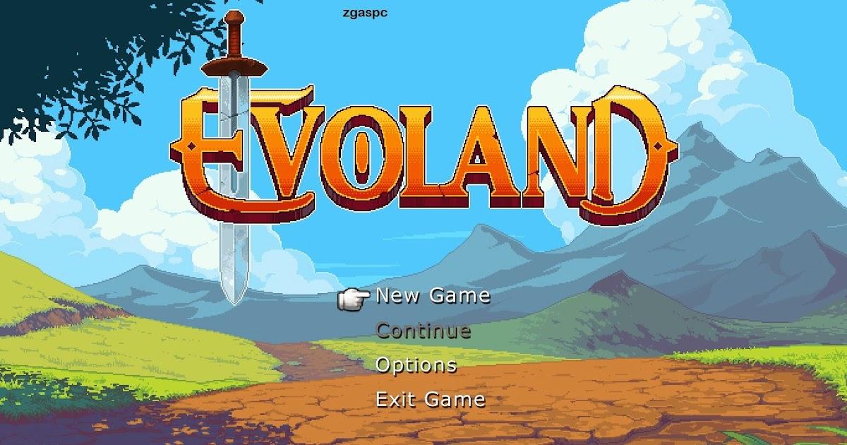 Download Games Evoland For PC Full Version ZGASPC - ZGAS-PC