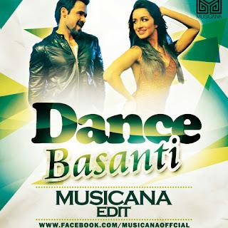 DANCE BASANTI - MUSICANA EDIT