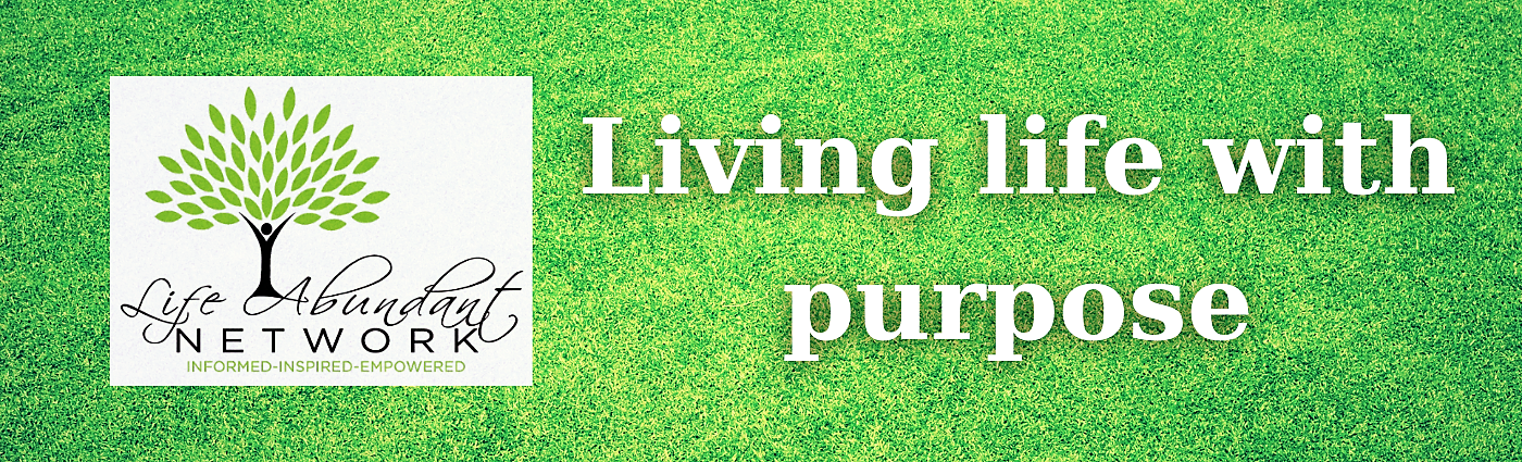 Living life with purpose