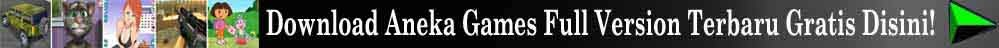 Download Games Full Version Gratis Terbaru 2014