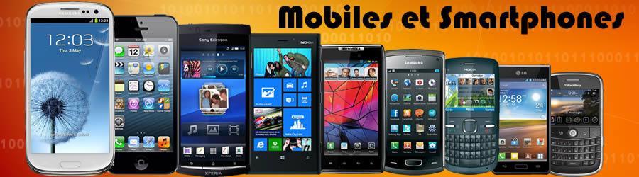 les téléphones portables, smartphones et tablettes