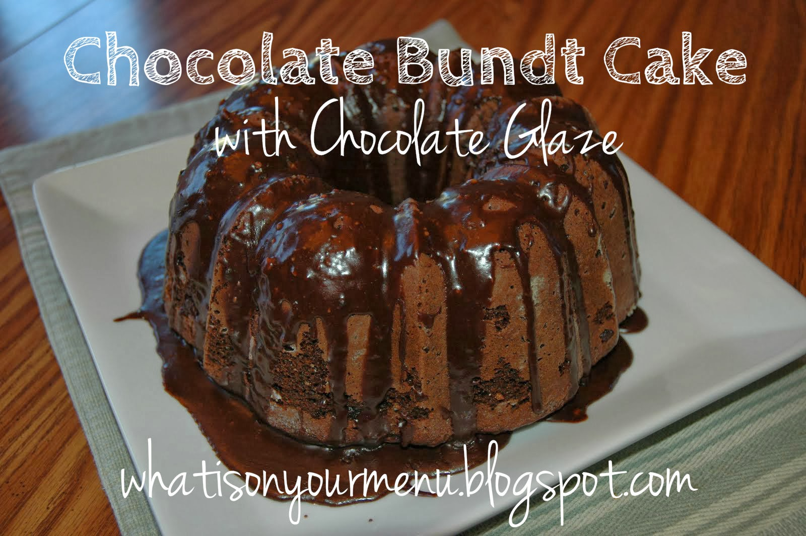 http://whatisonyourmenu.blogspot.com/2009/09/chocolate-bundt-cake-with-chocolate.html