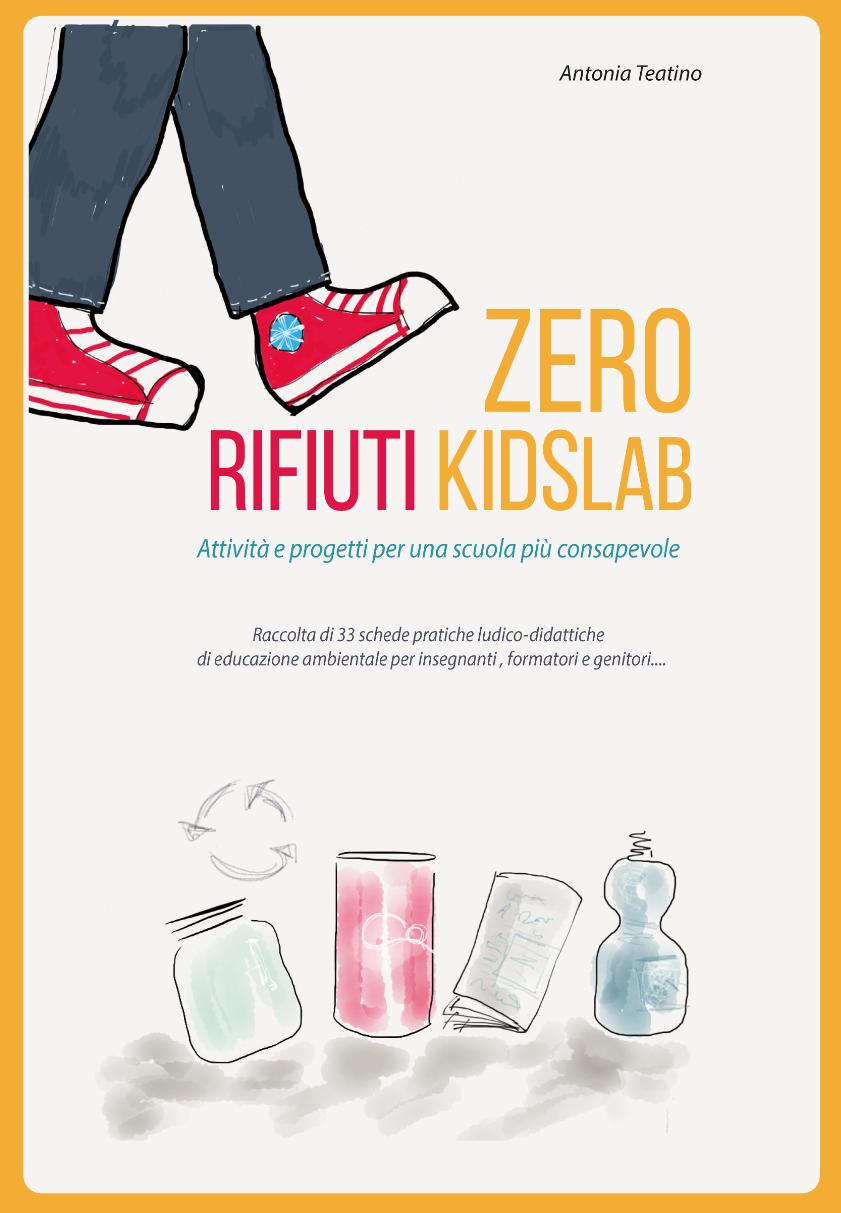Zero rifiuti kidsLab, attività e progetti per una scuola consapevole