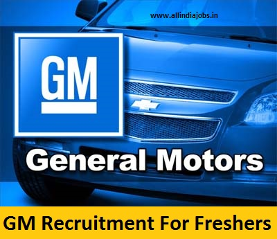 General Motors Recruitment 2018-2019 Job Opening For Freshers ...