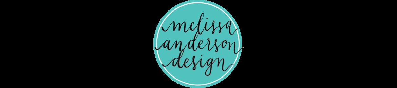 Melissa Anderson Design