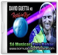 musicas+para+baixar CD David Guetta – Rock in Rio (2013)