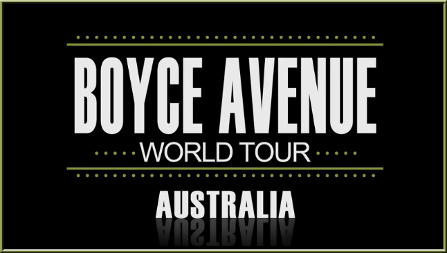 Boyce Avenue Australian Tour