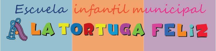 Escuela Infatil  La tortuga feliz
