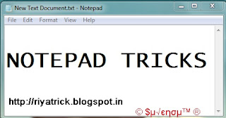 Cool Notepad Tricks And Hacks - (Latest 12 )