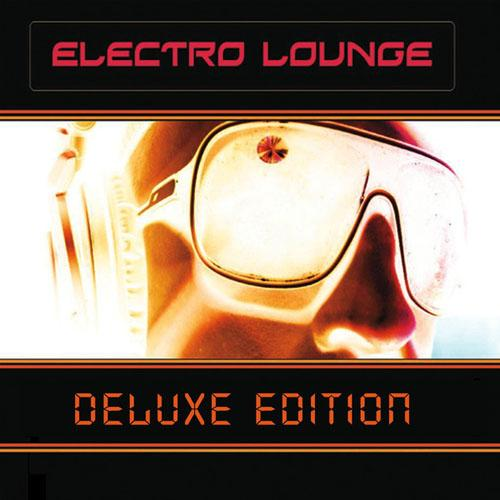 Electro Lounge (Deluxe Edition) 2013