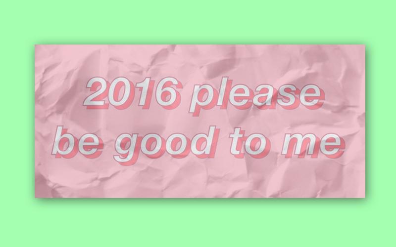 """Na capa: Fundo verde com um papel meio amassado em cima escrito """"2016 por favor seja bom pra mim"""""""