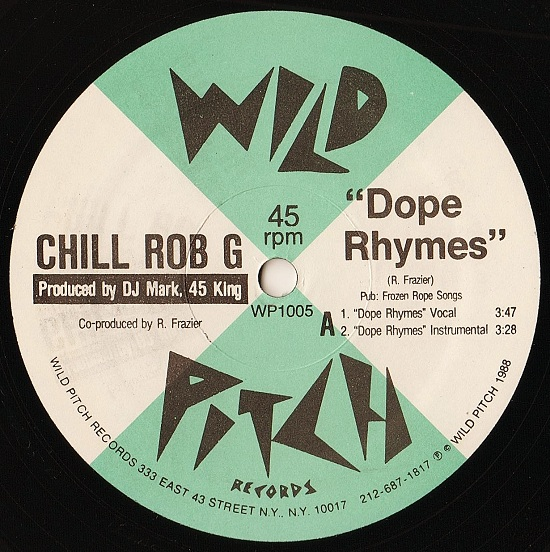 Chill Rob G - Dope Rhymes