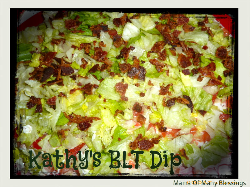 BLT Dip - Mama of Many Blessings