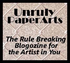 I Was Featured in Unruly Paper Arts Blogozine