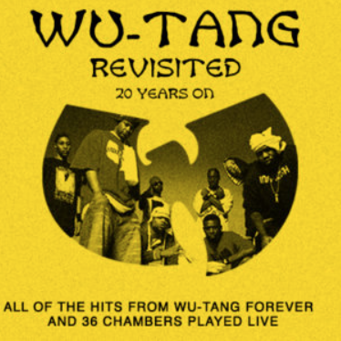 Top Gig - Wu-Tang Revisited: 20 Years On