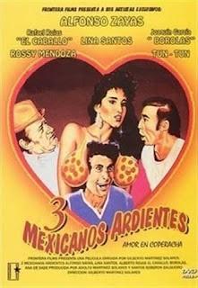 3 mexicanos ardientes (1986) [Latino]