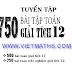 Sách tuyển tập 750 bài tập toán giải tích 12