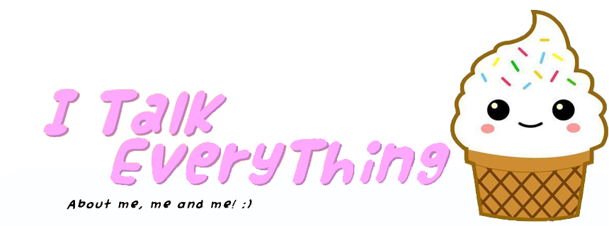 I Talk Everything