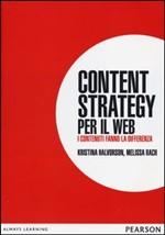 Content Strategy per il Web. I contenuti fanno la differenza
