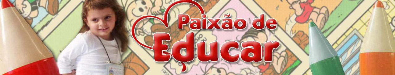 Paixão de Educar
