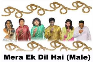 Mera Ek Dil Hai (Male)