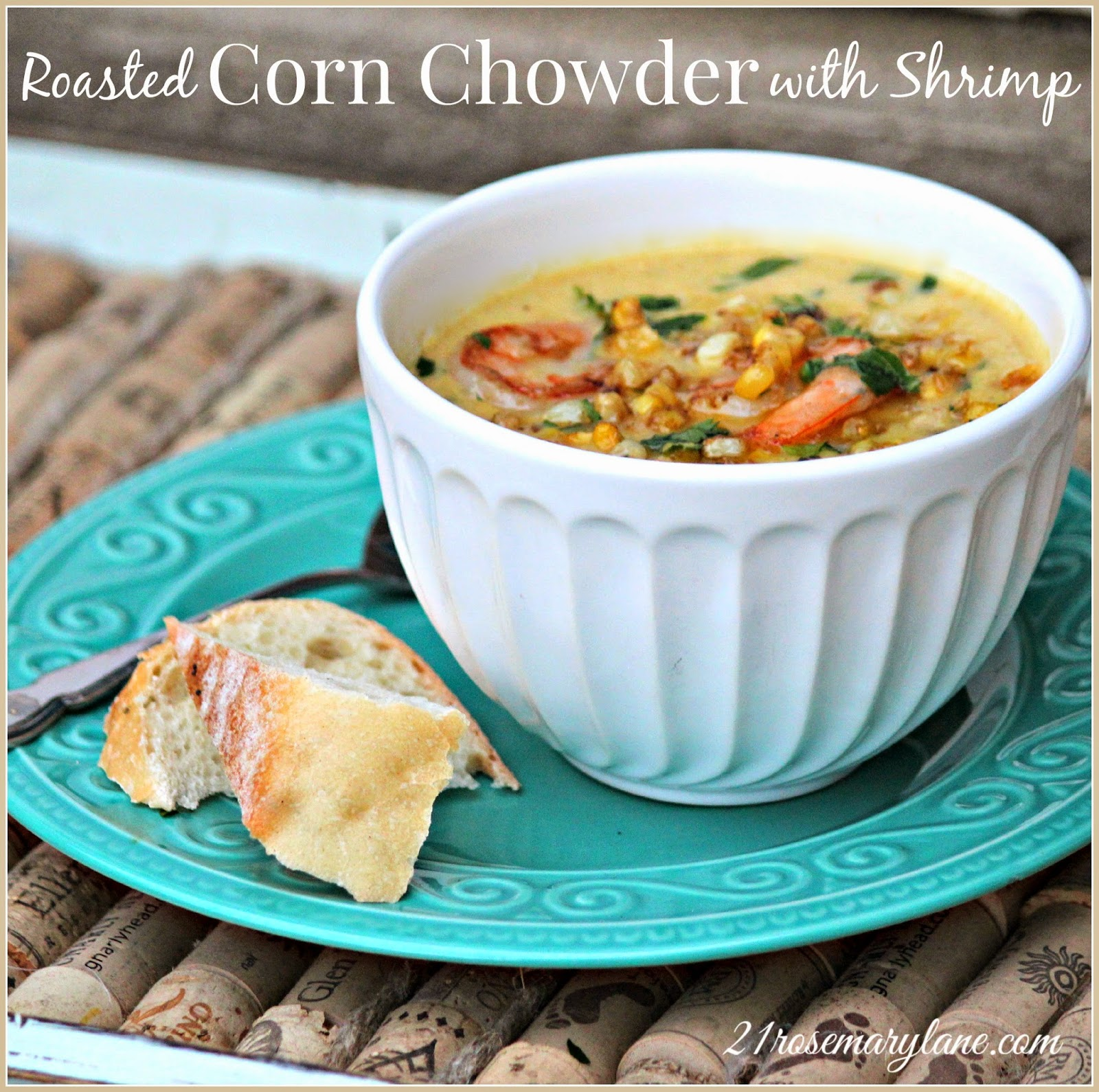21 Rosemary Lane: Roasted Corn Chowder with Shrimp