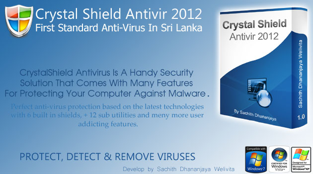 Crystal Shield Antivir 2012 - First Standard Anti-Virus In Sri Lanka