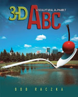 3-D ABC: A Sculptural Alphabet by Bob Raczka