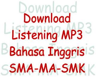 download audio MP3 listening bahasa inggris sma smk dan ma