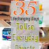 35 Lifechanging Ways To Use Everyday Objects