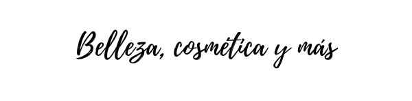 Belleza, Cosmética y Más!