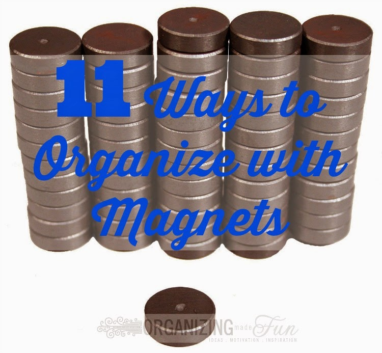11 Ways to Organize With Magnets :: OrganizingMadeFun.com