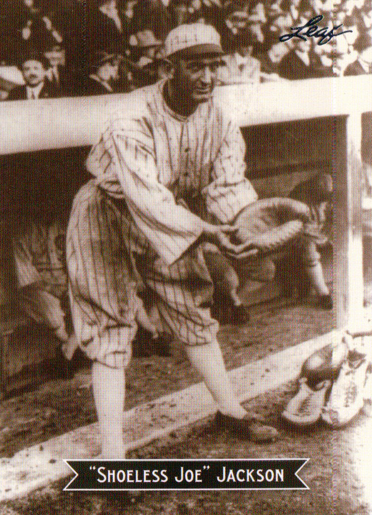 "shoeless joe Shoeless joe jackson was a country boy from south carolina who never learned to read or write much (""it don't take school stuff to help a fella play ball,"" he."