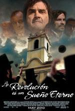 """""""La revolución es un sueño eterno"""" Estreno 17 de Mayo"""